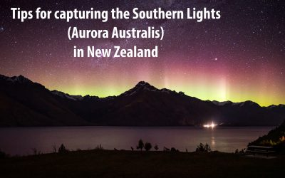 Tips for capturing The Southern Lights (Aurora Australis) and Northern lights (Aurora Borealis)